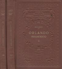 Orlando innamorato vol. II - III. . Matteo Maria Boiardo. 1926. IED.