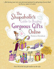 Very Good, Shopaholic's Guide to Buying Gorgeous Gifts Online, Davidson, Patrici