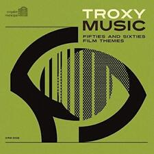Troxy Music Fifties And Sixties Film Themes - Various (NEW CD)