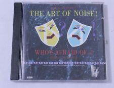 Who's Afraid of the Art of Noise? by The Art of Noise 1990 Music CD