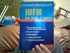 IUFM les tests d'entree Concours administratifs Jean Louis Boursin