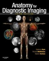 Anatomy for Diagnostic Imaging 9780702029714 | Brand New | Free UK Shipping