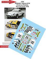 DÉCALS 1/43 réf 1106 RENAULT Alpine A110  Gross Le Gaulois Tour de Corse 1976