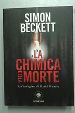 Simon Beckett LA CHIMICA DELLA MORTE (n)