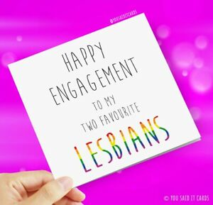 Happy Engagement to my two favourite Lesbians / LGBT Engagement Cards