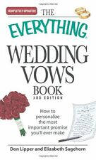 The Everything Wedding Vows Book: How to personalize the most important promise