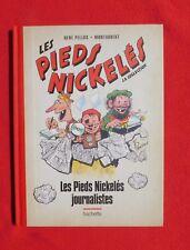 Les Pieds Nickelés La Collection. Les Pieds Nickelés journalistes. 2013