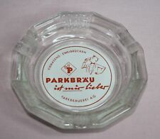 """Parkbrau Beer Ashtray """"Ist Mic Liebes"""" Ashtray Pressed Glass Cigar Size"""