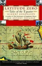 Latitude Zero: Tales of the Equator, Guadalupi, Gianni, Good Book