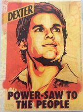 "Dexter Power-saw to The People Brand New Sticker 4""x5 1/4"""