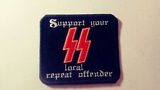 Support Your Local Repeat Offender Patch Bolts HARLEY Outlaw 1%er Viking 88