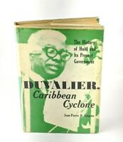 Duvalier Caribbean Cyclone History Of Haiti Jean-Pierre O. Gingras First Edition