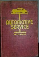 Automotive Service 1948 8th Ed Ray F Kuns Vol1