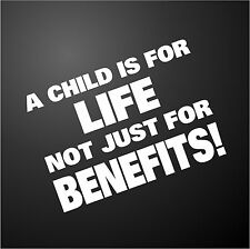 A CHILD IS FOR LIFE Funny Rude Car Window Bumper Graphic Vinyl Decal Sticker