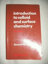 Introduction to colloid and surface chemistry  by D J Shaw  2nd Edition