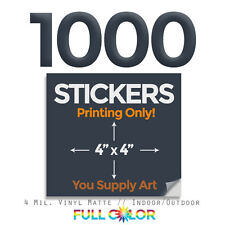 """1000 Custom Quality Vinyl STICKERS; PRINT Only + FREE Shipping (4"""" x 4"""") Square"""