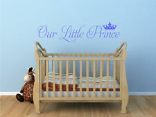 Our little prince  - Wall Art Decal Stickers Quality New