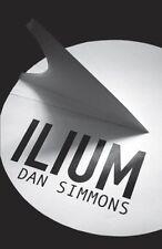 Ilium: Totally Space Opera,Dan Simmons