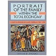 Portrait of the Family Within the Total Economy : A Study in Longrun...