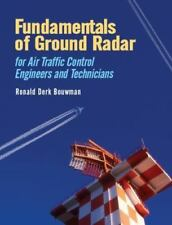 Fundamentals Of Ground Radar: For Air Traffic Control Engineers And Technicia...
