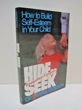Hide Or Seek:  How to Build Self-Esteem in Your Child by Dr. James Dobson