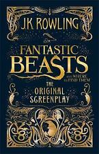 Fantastic Beasts and Where to Find Them: The Original Screenplay by J. K....