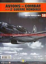 AVIONS DE COMBAT 59 WW2 MIKOYAN GUREVITCH MiG-3 Grigorii Andreevich ; WW 2