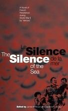 Silence of the Sea / Le Silence de la Mer: A Novel of French Resistance during t