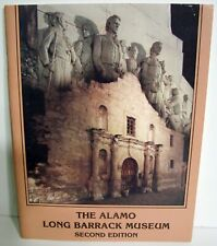The Alamo Long Barrack Museum Second Edition 1986 Paperback Illustrated
