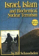 ISRAEL, ISLAM AND BIOCHEMICAL NUCLEAR TERRORISM - DVD by Bill Schnoebelen - NEW
