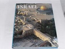 Grinberg, Itamar:Israel aus der Luft. Erlangen : Müller 1998