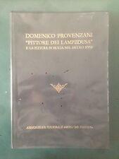 """DOMENICO PROVENZANI """"PITTORE DEI LAMPEDUSA"""" E LA PITTURA IN SICILIA, 1990"""