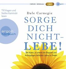 Dale Carnegie - Sorge dich nicht - lebe! (Hörbestseller) (mp3-CD | Hörbuch)