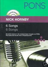 PONS Read & Listen - 6 Songs - Hornby, Nick - Dt. Englische Lektüre mit Audio-CD