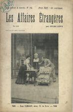 RARE EO 1898 GRAND GUIGNOL JULES LÉVY + 12 PHOTOS : LES AFFAIRES ÉTRANGÈRES