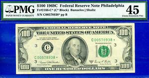 TOP POP -1969-C $100 FRN (( Sole Finest - Philadelphia STAR )) PMG 45 - 578938-
