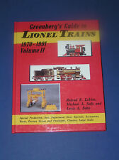 GREENBERG'S GUIDE TO LIONEL LIONEL TRAINS 1970-1991 VOL. II