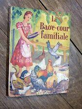 Suzanne Poirier - La basse-cour familiale 1941 Gründ AVICULTURE