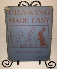 DRAWING MADE EASY by E. G. Lutz 1921 FIRST EDITION Hardback Scribner's Sons RARE