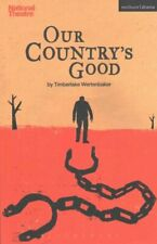 Our Country's Good by Timberlake Wertenbaker 9781474274449 | Brand New