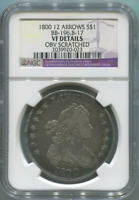 1800 Draped Bust Silver Dollar. 12 Arrows. BB-196. B-17 NGC VF Details