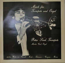 """MUSIQUE POUR TROMPETTE ET ORGEL (ORGUE) PETER DÉNOMMÉ & MARTIN CARL 12"""" LP N419"""