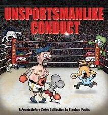 Unsportsmanlike Conduct: A Pearls Before Swine Collection by Pastis, Stephan, Go