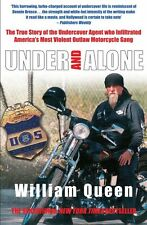 Under and Alone: The True Story of the Undercover Agent Who Inf .9781845960797