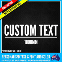 CUSTOM Name Personalised Text Sticker Decal Choose Your Own (1000mm Long) Vinyl