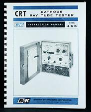 B&K 465 Cathode Ray Tube Tester Manual