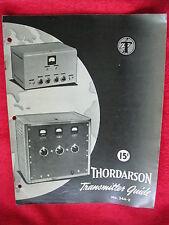 1940 Thordarson Transmitter Guide Catalog, 12 Watt to 1000 Watt