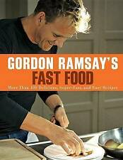 Gordon Ramsay's Fast Food: More Than 100 Delicious, Super-Fast, and Easy Recipes by Gordon Ramsay (Paperback / softback)