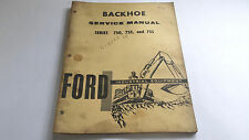 Backhoe Service Manual Series 750, 753 & 755 Ford Industrial Equipment