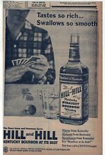 1957 newspaper ad for Hill and Hill Bourbon Whiskey - Taste Rich Swallows smooth
